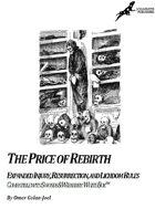 The Price of Rebirth