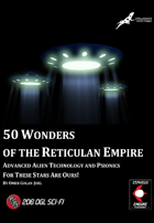 50 Wonders of the Reticulan Empire