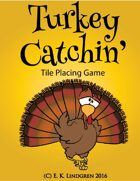 Turkey Catchin'