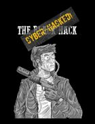 The Black Hack: Cyber-Hacked!