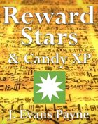 Reward Stars and Candy XP: An Alternative Approach to Distributing Rewards in Pathfinder RPG