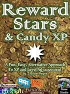 Reward Stars and Candy XP: An Alternative Approach to Distributing Rewards in Pathfinder & 5E
