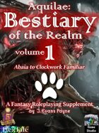 Aquilae: Bestiary of the Realm: Volume 1 (Fifth Edition / 5E)