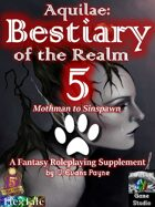 Aquilae: Bestiary of the Realm: Volume 5 (Fifth Edition / 5E)