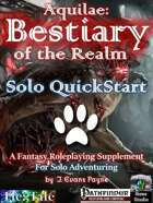 Aquilae: Bestiary of the Realm: Solo QuickStart Edition (Pathfinder)