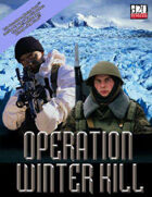 [3.5/OGL Modern] Countdown: Operation Winter Kill