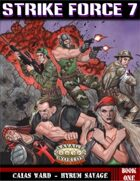 Strike Force 7 - Savaged!
