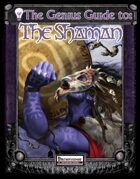 [PFRPG] The Genius Guide to the Shaman