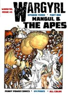 Wargyrl #5: Mangul & The Apes Part One