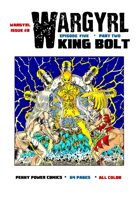 Wargyrl #8: King Bolt Part Two