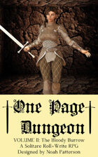 One Page Dungeon: Volume 2: The Bloody Burrow
