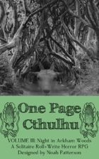 One Page Cthulhu: Volume 3: Night in Arkham Woods