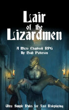 Lair of the Lizardmen: A Micro Chapbook RPG