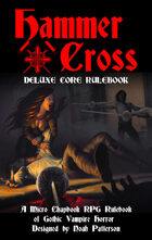 Hammer + Cross: Deluxe Core Rulebook
