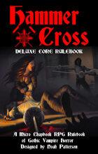 Hammer + Cross: Deluxe Core Rulebook