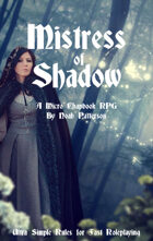 Mistress of Shadow: A Micro Chapbook RPG