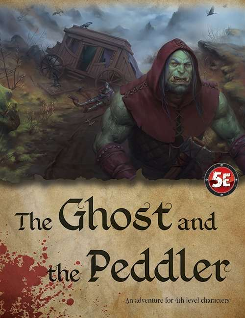 The Ghost and the Peddler (5e)
