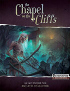 The Chapel on the Cliffs (PFRPG)