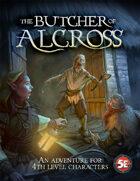 The Butcher of Alcross (5e)
