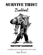 SURVIVE THIS!! - Zombies!  Survivor's Handbook - PWYW