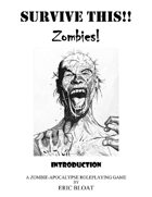 SURVIVE THIS!! - Zombies!  Introduction - PWYW
