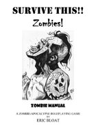 SURVIVE THIS!! - Zombies!  Zombie Manual - PWYW