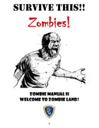 SURVIVE THIS!! - Zombies!  Zombie Manual II - WELCOME TO ZOMBIE LAND!
