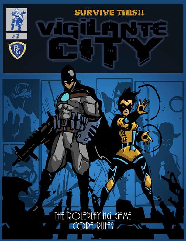 SURVIVE THIS!! Vigilante City - Core Rules