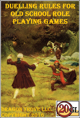 Duelling Rules For Old School Role Playing Games