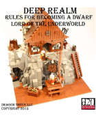 Deep Realm: Rules For Becoming A Dwarf Lord of the Underworld