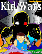 Kid Wars - Episode 3