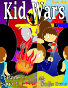 Kid Wars - Episode 4, Saga 1