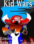 Kid Wars - Episode 9, Saga 2