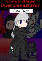 Duel Devastator - Cino Deck