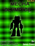 Mecha Olympics - Journal Entry 1