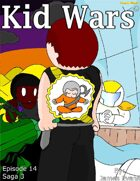 Kid Wars - Episode 14