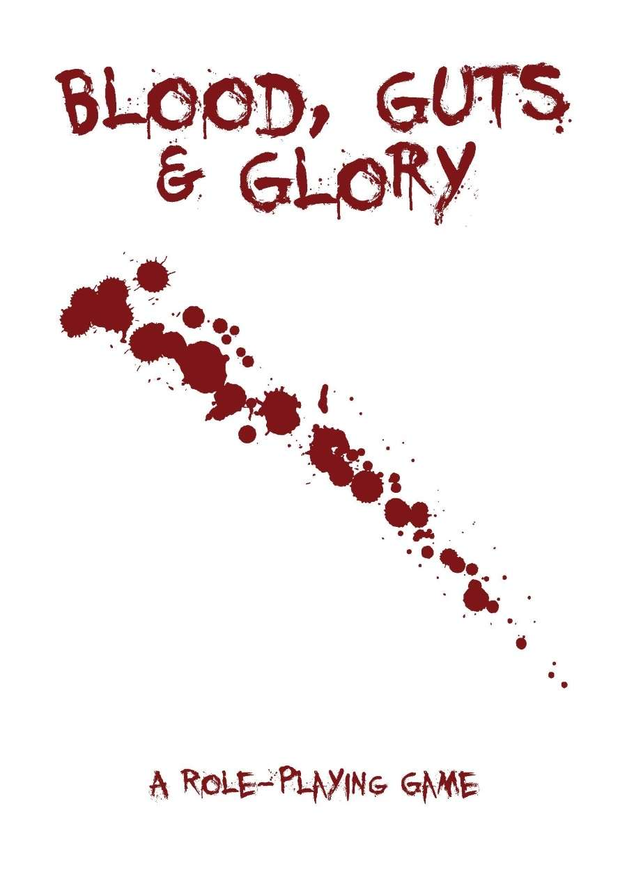 Blood, Guts and Glory