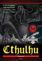Cthulhu Boss Stats (5E)