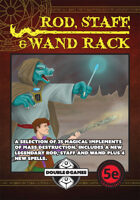 Rod, Staff, & Wand Rack (5E)