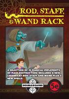 Rod, Staff, & Wand Rack (5E)