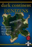 Dark Continent Denizens (5E)