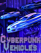 Cyberpunk Vehicles