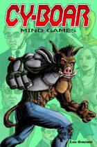Cy-Boar - Volume 2: Mind Games