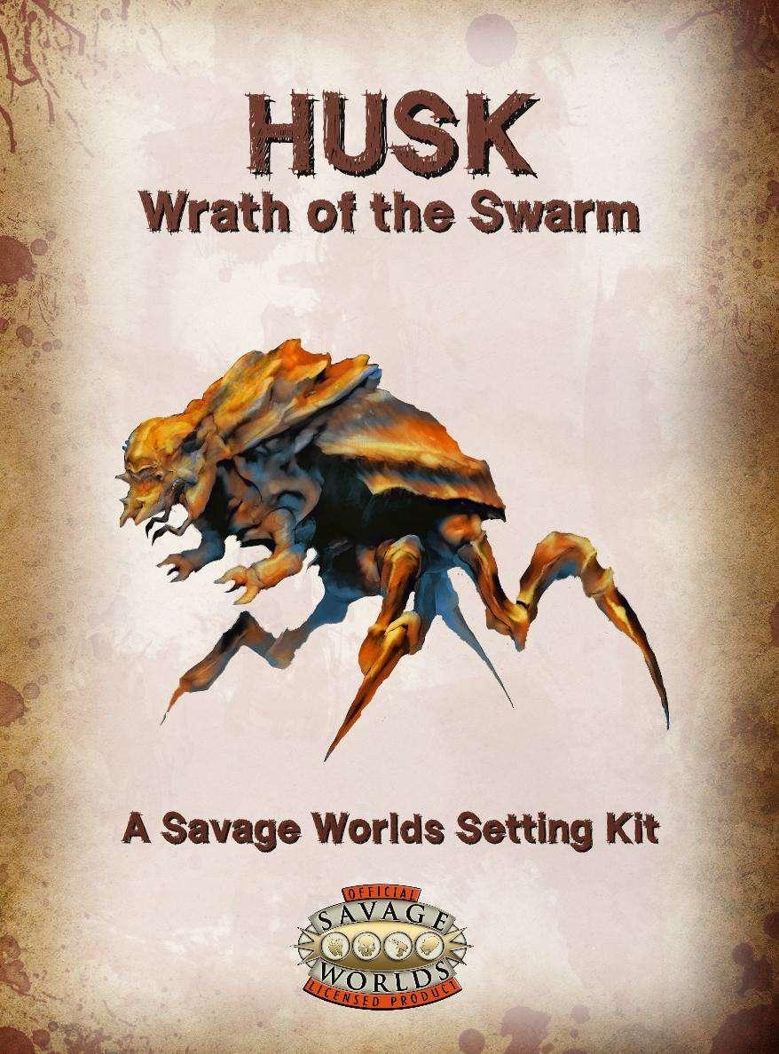 Husk: Wrath of the Swarm - Tricky Troll Games | DriveThruRPG.com