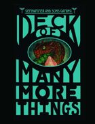 Deck of Many More Things