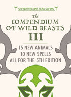 The Compendium of Wild Beasts III