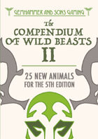 The Compendium of Wild Beasts II