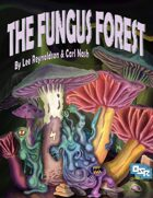 The Fungus Forest