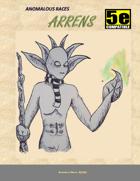 Anomalous Races: Arrens
