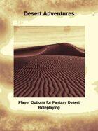 Desert Adventures Player Options